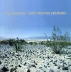 Dry River Fishing