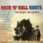 Rock 'N' Roll Roots: The Blues Influence