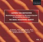 Beethoven: Masterpieces arranged for Woodwind Quintet, Vol. 3