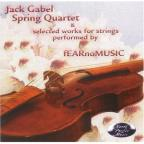 Jack Gabel: String Quartet & Selected Works for Strings