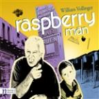 William Vollinger: Raspberry Man