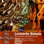 Leonardo Balada: Revolution and Discovery
