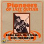 Pioneers Of Jazz Guitar 1927-1938