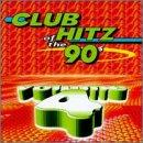 Club Hitz Of The 90's Vol. 4