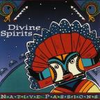 Native Passions: Divine Spirits