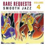 Rare Requests Vol. 4: Smooth Jazz