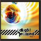 Disco Remixed, Vol. 1