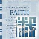 Songs For The Soul: Faith