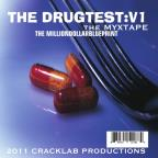 Drugtest, Vol. 1: The Myxtape