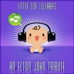 Little One Lullabies: An Elton John Tribute