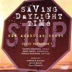 Saving Daylight Time: New American Songs