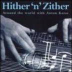 Hither 'N' Zither: Around The World