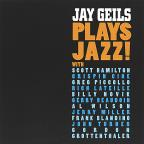 Jay Geils Plays Jazz!
