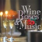 Wine, Roses & Music: Romantic Moods, Vol. 2