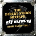 Desert Storm Mixtape: DJ Envy - Blok Party, Vol. 1