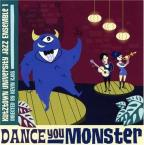 Dance You Monster