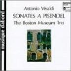 Vivaldi: Sonates À Pisendel / The Boston Museum Trio