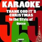 Thank God It's Christmas (In The Style Of Queen) [karaoke Version] - Single
