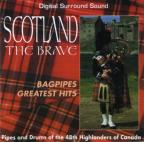 Scotland The Brave: Bagpipes Greatest Hits