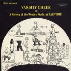 Varsity Cheer (Or a History of the Western World at Half Time)