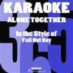 Alone Together (In The Style Of Fall Out Boy) [karaoke Version] - Single