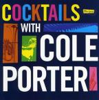 Ultra-Lounge: Cocktails With Cole Porter