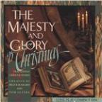 Majesty And Glory Of Christmas (42 Traditional Carols And Hymns)