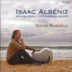 Isaac Alb&#233;niz: Spanish Music for Classical Guitar
