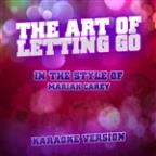 Art Of Letting Go (In The Style Of Mariah Carey) [karaoke Version] - Single
