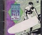 King Of The Surf Guitar: The Best Of Dick Dale & His Deltones