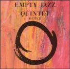 Empty Jazz Quintet & Octet