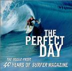 Perfect Day: The Music From 40 Years of Surfer Magazine