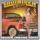 Lowrider Oldies Chrome, Vol. 8