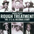 Rough Treatment: The Job Record Story