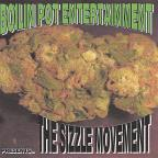 Boilin Pot Entertainment: The Sizzle Movement