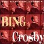 Magic Collection: Bing Crosby