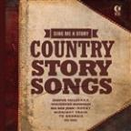 Sing Me A Story: Great Country Songs