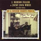 On a Sumter Country Porch: Music for Your Southern Soul