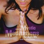 more Mystic Meditations for daily life