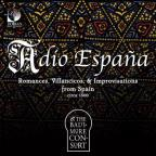 Adio Espana - Romances, Villancicos & Improvisations from Spain