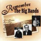 Remember The Big Bands