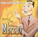 Capitol Sings Johnny Mercer: Too Marvelous...