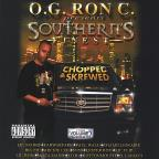O.G. Ron C. Of Swishahouse Presents Southern's Finest