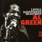 Love &amp; Happiness: The Best of Al Green