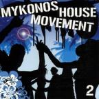 Mykonos House Movement Vol. 2 - Mykonos House Movement