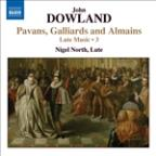 Dowland: Pavans, Gailliards and Almains - Lute Music, Vol. 3
