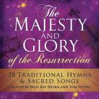 Majesty and Glory of the Resurrection