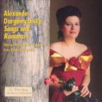 Alexander Dargomyzhsky: Songs and Romances