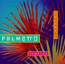 Palmetto Sampler Vol. 1