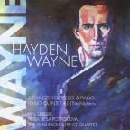 Hayden Wayne: 5 Dances for Cello & Piano; Piano Quintet No. 1